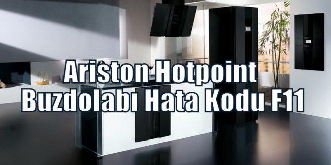 Ariston Hotpoint Buzdolabı Hata Kodu F11