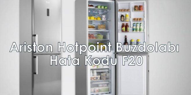 Ariston Hotpoint Buzdolabı Hata Kodu F20