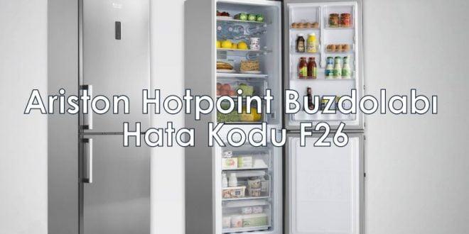 Ariston Hotpoint Buzdolabı Hata Kodu F26