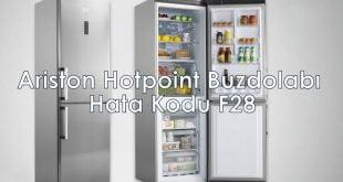 Ariston Hotpoint Buzdolabı Hata/Arıza Kodu F28