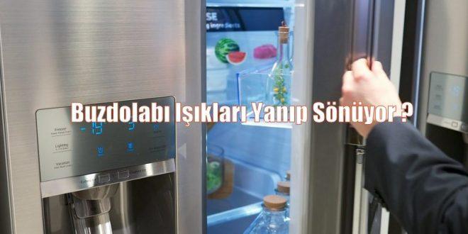 Buzdolabı Işıkları Yanıp Sönüyor